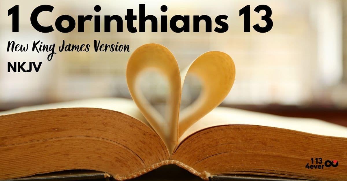 1 Corinthians 13 | New King James Version | NKJV