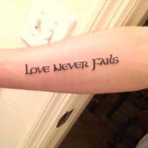 1 Corinthians 13 Tattoo - Love Never Fails