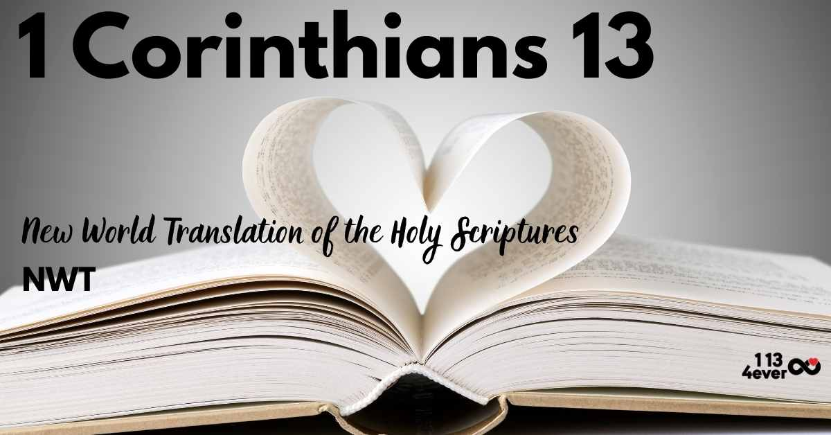 1 Corinthians 13   New World Translation of the Holy Scriptures   NWT