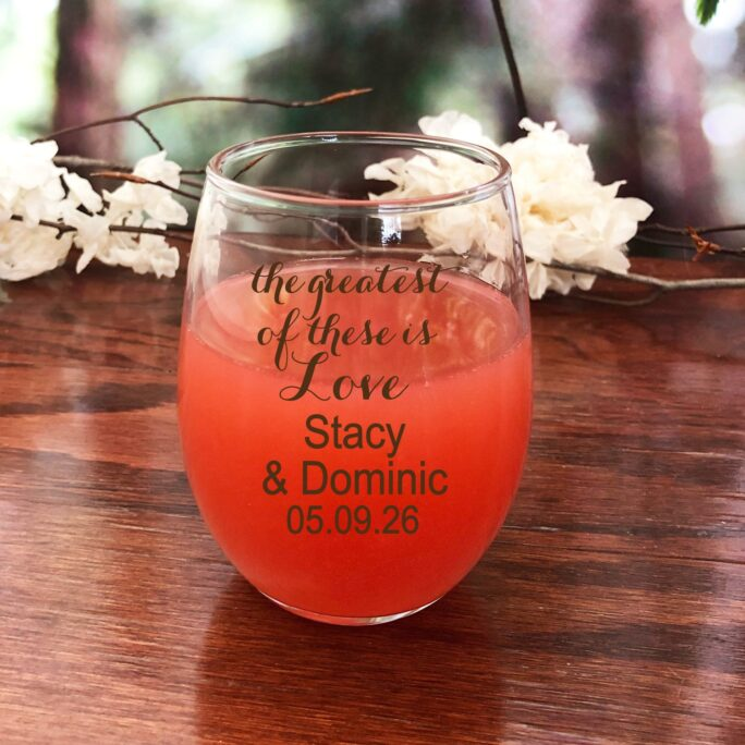 24 Pcs + The Greatest Of These Is Love Personalized Stemless 9 Oz. Wine Glass Favor - Mae73218Zo Boxes Not Included