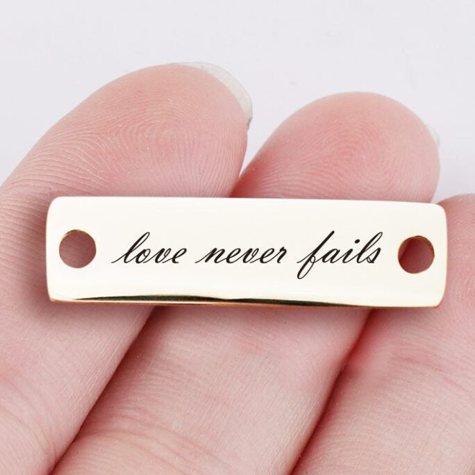 5Pcs Love Never Fails Custom Laser Engraved Stainless Steel Connector Charm , P-L0142-1