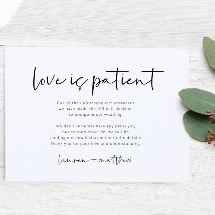 Love Is Patient Wedding Invitation, Postponed Wedding, Rescheduled, New Date Same | Digital Or Printed Cards With Envelopes